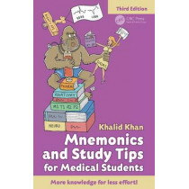 Mnemonics and Study Tips for Medical Students by Khalid Khan, 9781498739382