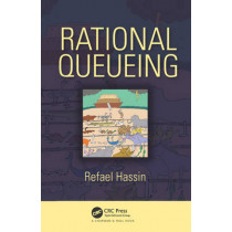 Rational Queueing by Refael Hassin, 9781498745277