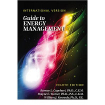 Guide to Energy Management: International Version by Barney L. Capehart, 9781498779883