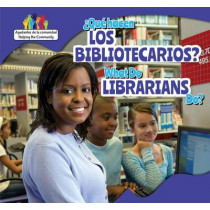 Que Hacen Los Bibliotecarios? / What Do Librarians Do? by Mary Austen, 9781499406474