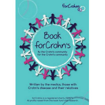 Book for Crohns: Written by the Crohn's community for the Crohn's community by Forcrohns, 9781500601690