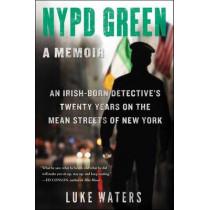 NYPD Green: A Memoir by Luke Waters, 9781501119019