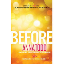 Before by Anna Todd, 9781501130700