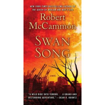 Swan Song by Robert McCammon, 9781501131424