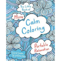 The Little Book of More Calm Coloring by David Sinden, 9781501137990