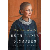 My Own Words by Ruth Bader Ginsburg, 9781501145247