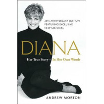 Diana: Her True Story--In Her Own Words by Andrew Morton, 9781501169731