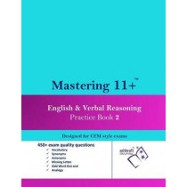 Mastering 11+ English & Verbal Reasoning Practice Book 2 by Ashkraft Educational, 9781502830272