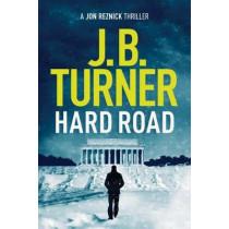 Hard Road by J. B. Turner, 9781503936560