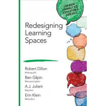 Redesigning Learning Spaces by Robert W. Dillon, 9781506318318