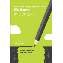 Academic Language Mastery: Culture in Context by Noma R. LeMoine, 9781506337159