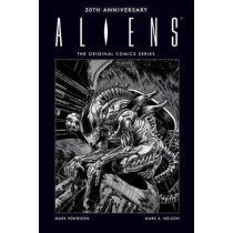 Aliens 30th Anniversary: The Original Comics Series by Mark Verheiden, 9781506700786