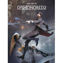The Art Of Dishonored 2 by Bethesda Games, 9781506702292