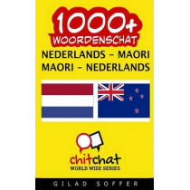 1000+ Nederlands - Maori Maori - Nederlands Woordenschat by Gilad Soffer, 9781508795018