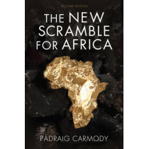 The New Scramble for Africa by Padraig Carmody, 9781509507085