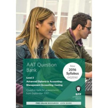 AAT Management Accounting Costing: Question Bank by BPP Learning Media, 9781509712595