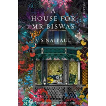 A House for Mr Biswas by V. S. Naipaul, 9781509803507