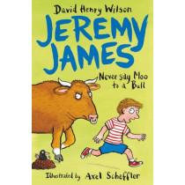 Never Say Moo to a Bull by David Henry Wilson, 9781509818785