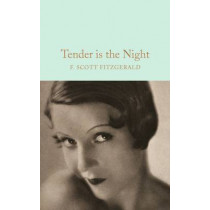 Tender is the Night by F. Scott Fitzgerald, 9781509826377