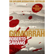 Gomorrah: Italy's Other Mafia by Roberto Saviano, 9781509843886