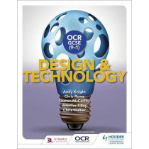 OCR GCSE (9-1) Design and Technology by Andy Knight, 9781510401136