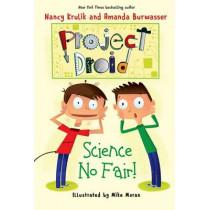 Science No Fair!: Project Droid #1 by Nancy Krulik, 9781510710283