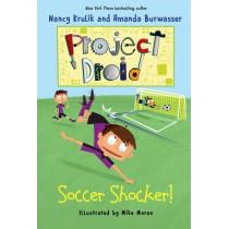 Soccer Shocker!: Project Droid #2 by Nancy Krulik, 9781510710290