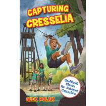 Capturing Cresselia: Unofficial Stories for Pokemon Collectors, #2 by Alex Polan, 9781510714823