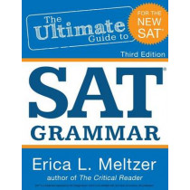 3rd Edition, The Ultimate Guide to SAT Grammar by Erica L Meltzer, 9781511944137