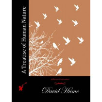 A Treatise of Human Nature by David Hume, 9781511985208