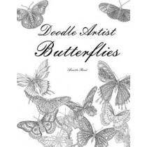 Doodle Artist - Butterflies: Colouring for grown ups by Annette Rand, 9781515308942