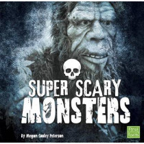Super Scary Monsters by Megan Cooley Peterson, 9781515702771