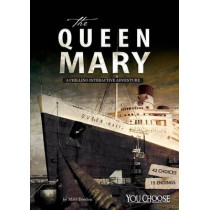 The Queen Mary: A Chilling Interactive Adventure by Matt Doeden, 9781515725787
