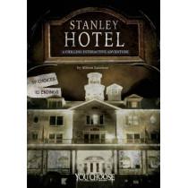 Stanley Hotel: A Chilling Interactive Adventure by Allison Lassieur, 9781515736509