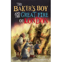 Short Histories: The Baker's Boy and the Great Fire of London by Tom Bradman, 9781526303479