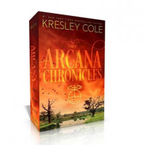 The Arcana Chronicles: Poison Princess; Endless Knight; Dead of Winter by Kresley Cole, 9781534400030