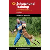 K9 Schutzhund Training: A Manual for Ipo Training Through Positive Reinforcement by Resi Gerritsen, 9781550595567