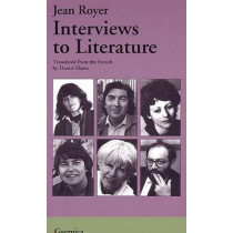 Interviews to Literature by Jean Royer, 9781550710083