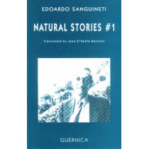 Natural Stories #1 by Edoardo Sanguineti, 9781550710915