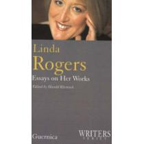 Linda Rogers: Essays on Her Works by Harold Rhenisch, 9781550711912