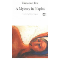 A Mystery in Naples by Ermanno Rea, 9781550712025