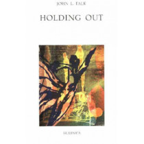Holding Out by John L. Falk, 9781550712148