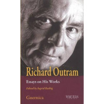 Richard Outram: Essays on His Works by Ingrid Ruthig, 9781550712803