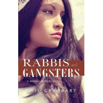 Rabbis and Gangsters: A Murder Mystery Novel by Phil Graubart, 9781550962987