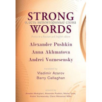 Strong Words: Poetry in a Russian and English Edition by Alexander Pushkin, 9781550963885