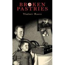 Broken Pastries by Vladimir Azarov, 9781550963984