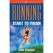 Running Start to Finish by John Stanton, 9781551050966