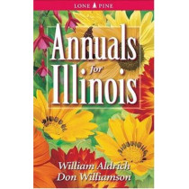 Annuals for Illinois by William Aldrich, 9781551053806