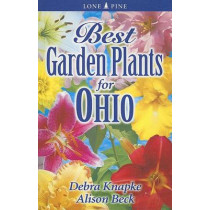 Best Garden Plants for Ohio by Alison Beck, 9781551054964