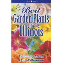 Best Garden Plants for Illinois by William Aldrich, 9781551055022